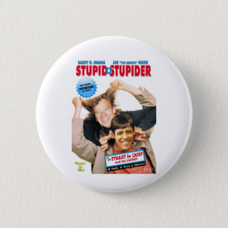 Chapa Redonda De 5 Cm Stupid&Stupider