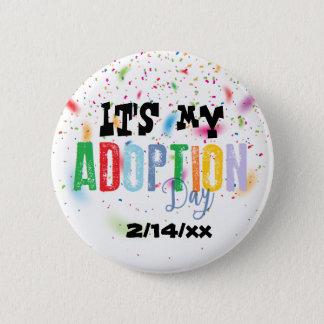 Chapa Redonda De 5 Cm Su mi día de la adopción por ozias