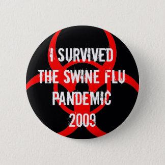 Chapa Redonda De 5 Cm Superviviente pandémico de la gripe de los CERDOS