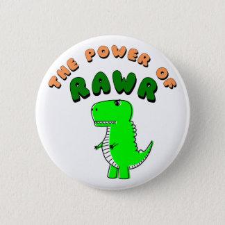 Chapa Redonda De 5 Cm T-Rex el poder de RAWR