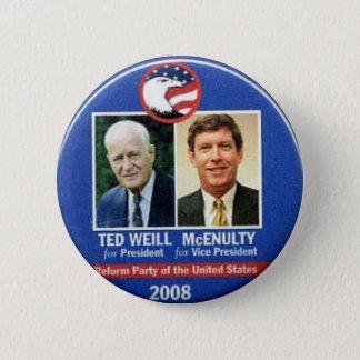 Chapa Redonda De 5 Cm Ted Weill para el presidente 2008