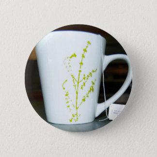 Chapa Redonda De 5 Cm ¡Tenga un té de O de la taza!