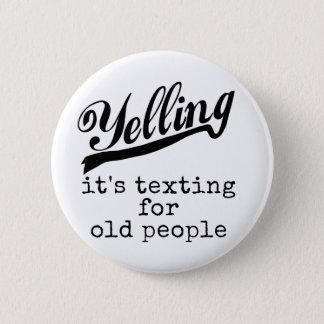 Chapa Redonda De 5 Cm Texting para las personas mayores