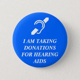 Chapa Redonda De 5 Cm Tomar las donaciones para los audífonos