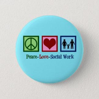 Chapa Redonda De 5 Cm Trabajo social del amor de la paz