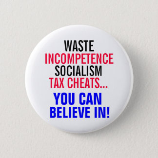 Chapa Redonda De 5 Cm ¡Tramposos del socialismo y del impuesto que usted