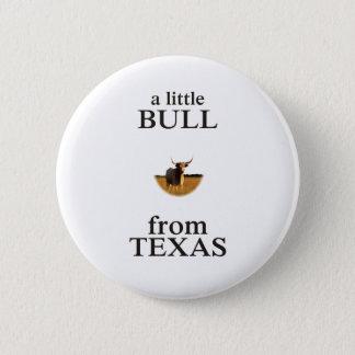 Chapa Redonda De 5 Cm Una pequeña Bull de Tejas