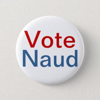 Chapa Redonda De 5 Cm Variante del Pin de Naud del voto