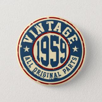 Chapa Redonda De 5 Cm Vintage 1959 todas las piezas de la original