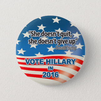 Chapa Redonda De 5 Cm Voto para Hillary, cita del triunfo