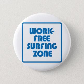 Chapa Redonda De 5 Cm Zona que practica surf libre del trabajo