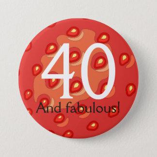 Chapa Redonda De 7 Cm 40.a insignia del cumpleaños de la fresa (edad