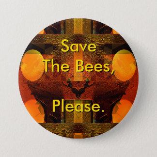 Chapa Redonda De 7 Cm Ahorre las abejas satisfacen abotonan