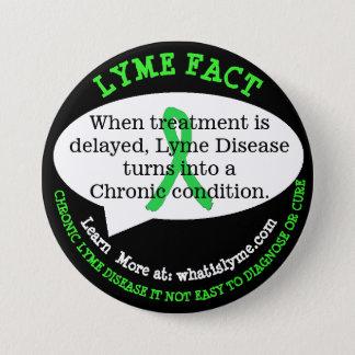 Chapa Redonda De 7 Cm Botones del hecho de la enfermedad de Lyme para