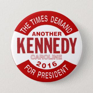 Chapa Redonda De 7 Cm Caroline Kennedy para el presidente 2016