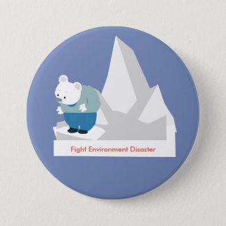 Chapa Redonda De 7 Cm Desastre del ambiente de la lucha