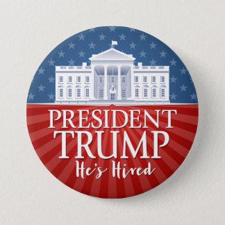 Chapa Redonda De 7 Cm Donald Trump - él ha empleado - inauguración de la