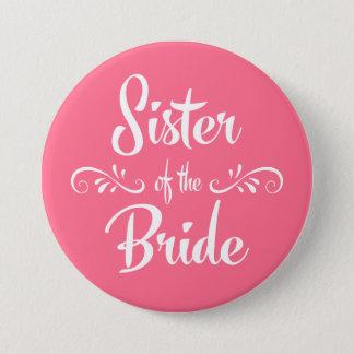 Chapa Redonda De 7 Cm Hermana del boda de encargo del color del rosa de