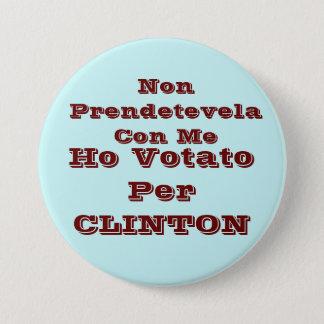 Chapa Redonda De 7 Cm Ho votato por CLINTON