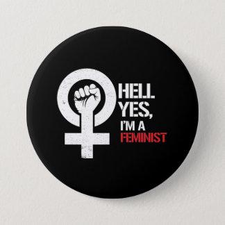Chapa Redonda De 7 Cm Infierno soy sí una feminista ---  blanco -
