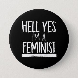Chapa Redonda De 7 Cm Infierno soy sí una feminista --  blanco -
