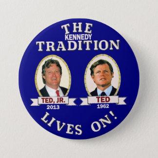 Chapa Redonda De 7 Cm Las vidas de la tradición de Kennedy encendido