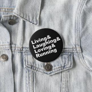 Chapa Redonda De 7 Cm Living&Laughing&Loving&RUNNING (blanco)