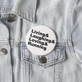 Chapa Redonda De 7 Cm Living&Laughing&Loving&RUNNING (negro)