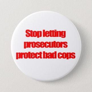 Chapa Redonda De 7 Cm Pare el dejar de querellantes proteger malos polis