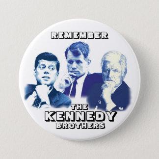 Chapa Redonda De 7 Cm Recuerde a los hermanos de Kennedy