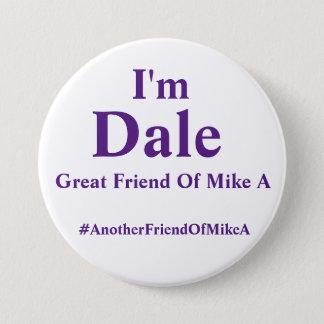 Chapa Redonda De 7 Cm Soy Dale - otro amigo de Mike A