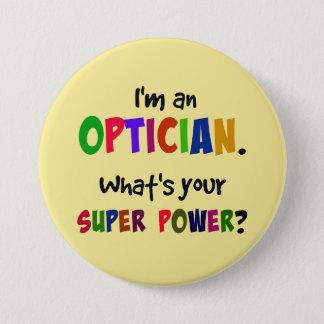 Chapa Redonda De 7 Cm Soy un óptico. ¿Cuál es su superpoder?