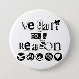 Chapa Redonda De 7 Cm Vegano para una insignia de la razón