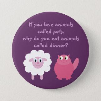 Chapa Redonda De 7 Cm Vegetariano lindo/los derechos de los animales
