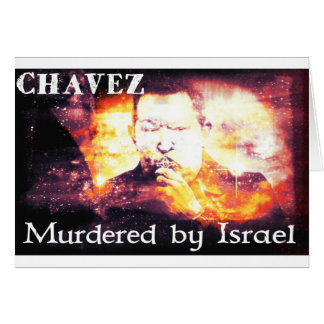 Chavez asesinó por Israel Tarjeta De Felicitación