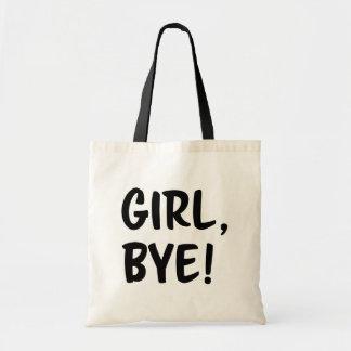 ¡Chica, adiós! Bolso divertido del refrán