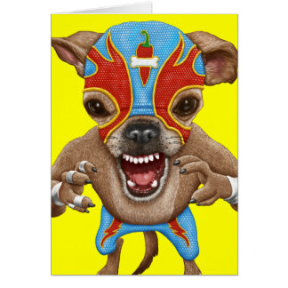 Chihuahua - luchador mexicano tarjeta de felicitación