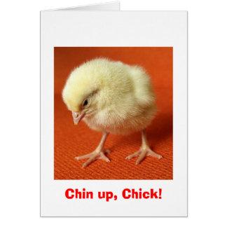 ¡Chin para arriba, polluelo! Tarjeta