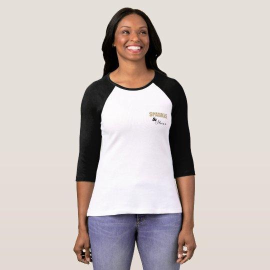 Chispa y brillo camiseta