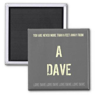 Chiste de DAVE Imanes