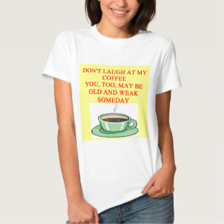 chiste del café camisetas