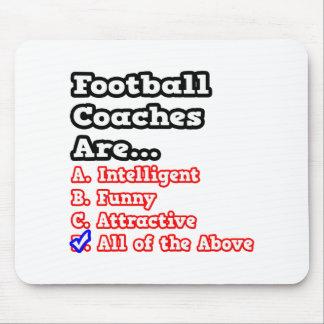 Chiste del concurso del entrenador de fútbol… alfombrilla de ratones