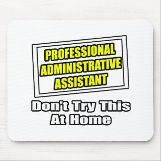 Chiste profesional del ayudante administrativo… tapetes de raton
