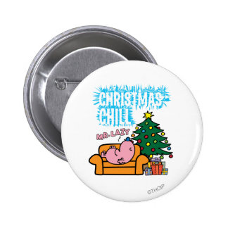 Christmas Chill de Sr. Lazy's Chapa Redonda 5 Cm