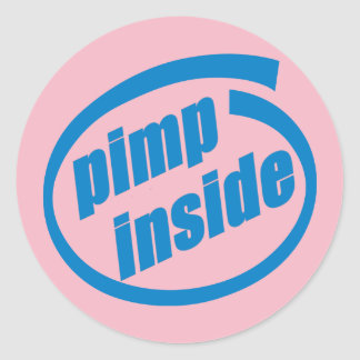 Chulo rosado dentro del pegatina de 3 pulgadas
