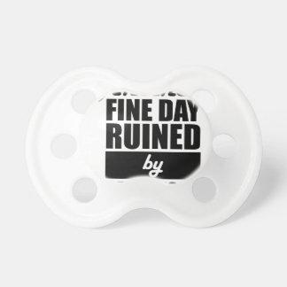 Chupete Día agradable arruinado
