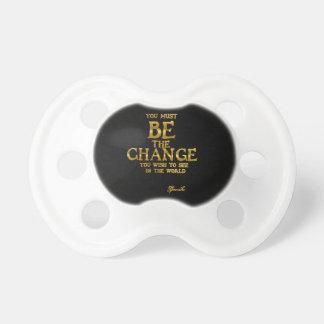 Chupete Sea el cambio - cita inspirada de la acción de