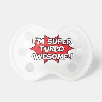Chupete ¡Soy turbo estupendo impresionante!