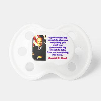 Chupete Un gobierno bastante grande - Gerald Ford
