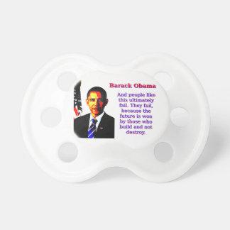 Chupete Y la gente tiene gusto de esto - Barack Obama